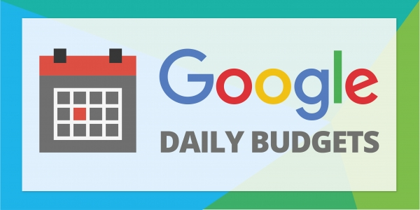 Google Updates Daily Budgets In Adwords