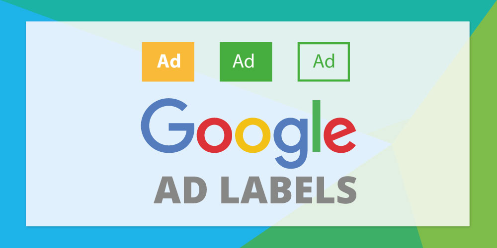 Google Updates Ppc Ad Labels