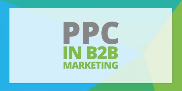 Importance of PPC in B2B Marketing